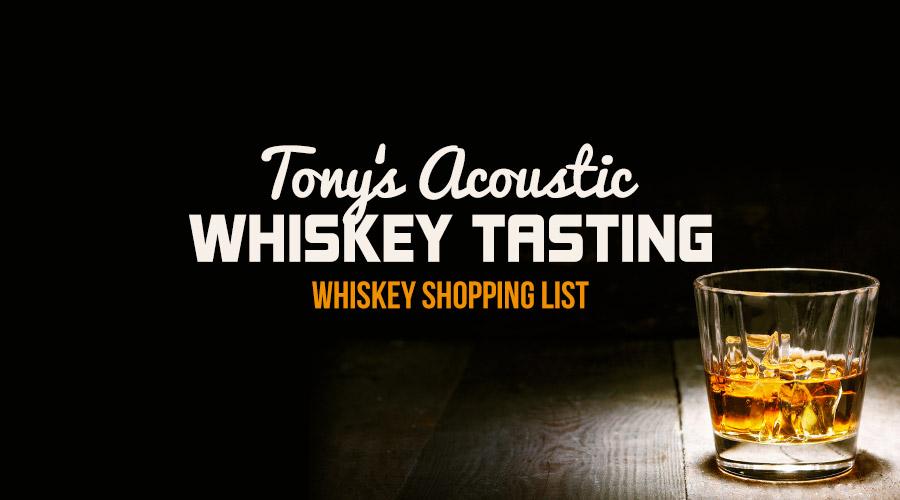 tonys-whiskey-shopping-list